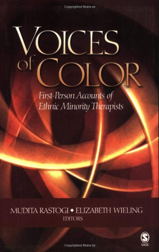Voices of Color First-Person Accounts of Ethnic Minority Therapists  2005 edition cover
