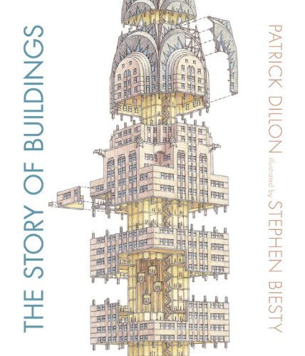 Story of Buildings From the Pyramids to the Sydney Opera House and Beyond  2014 edition cover