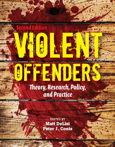 Violent Offenders Theory, Research, Policy, and Practice 2nd 2012 (Revised) edition cover