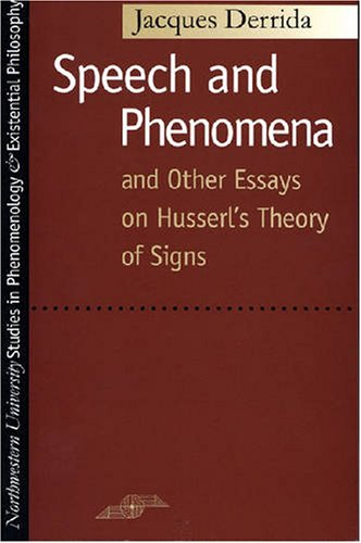 Speech and Phenomena And Other Essays on Husserl's Theory of Signs  1973 edition cover