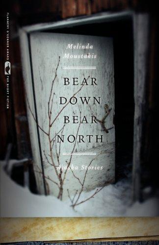 Bear down, Bear North Alaska Stories  2011 edition cover