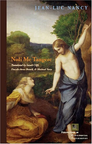 Noli Me Tangere On the Raising of the Body 3rd 2008 edition cover
