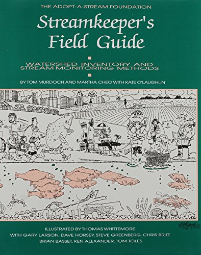 Streamkeeper's Field Guide : Watershed Inventory and Stream Monitoring Methods 1st 1996 (Revised) edition cover