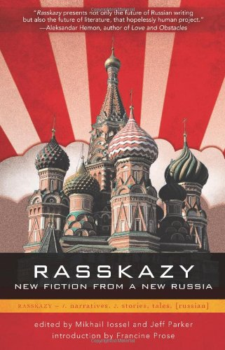 Rasskazy New Fiction from a New Russia  2009 9780982053904 Front Cover