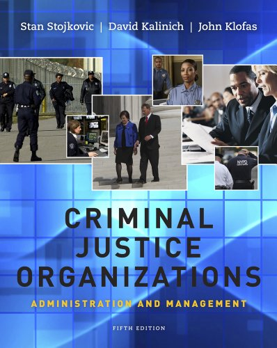 Criminal Justice Organizations Administration and Management 5th 2012 edition cover