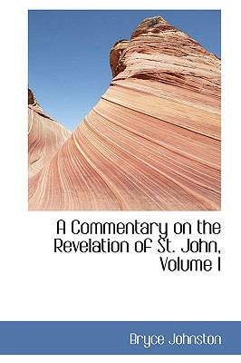 Commentary on the Revelation of St John N/A 9781115252904 Front Cover