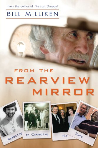 From the Rearview Mirror Reflecting on Connecting the Dots  2012 9781401937904 Front Cover