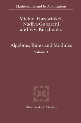 Algebras, Rings and Modules   2004 9781402026904 Front Cover