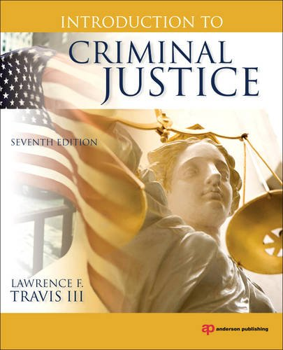 Introduction to Criminal Justice  7th 2011 (Revised) edition cover