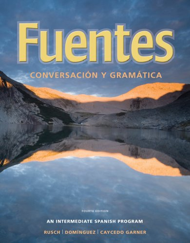 Fuentes Conversaci�n y Gram�tica 4th 2011 edition cover