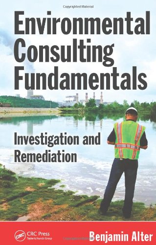 Environmental Consulting Fundamentals Investigation and Remediation  2012 edition cover