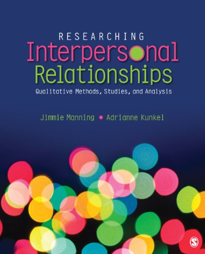 Researching Interpersonal Relationships Qualitative Methods, Studies, and Analysis  2014 edition cover
