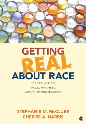 Getting Real about Race Hoodies, Mascots, Model Minorities, and Other Conversations  2015 edition cover