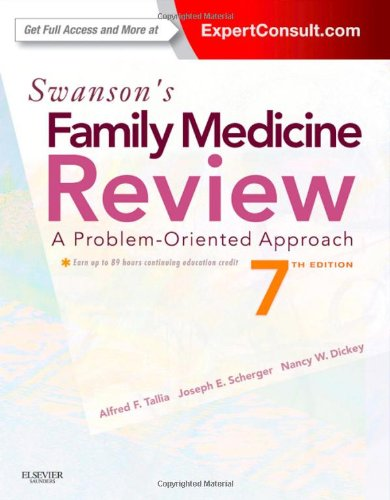 Swanson's Family Medicine Review Expert Consult - Online and Print 7th 2012 edition cover