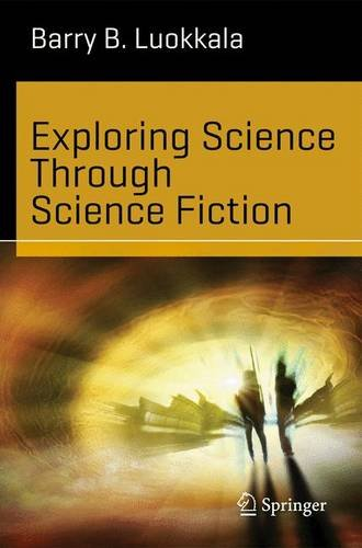 Exploring Science Through Science Fiction   2014 edition cover