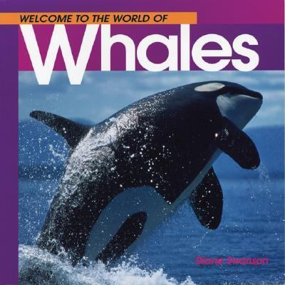 Welcome to the World of Whales  N/A 9781551104904 Front Cover