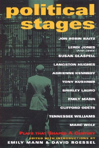 Political Stages Plays That Shaped a Century  2001 edition cover