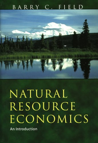 Natural Resource Economics : An Introduction 1st 2001 edition cover