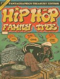 Hip Hop Family Tree   2013 9781606996904 Front Cover