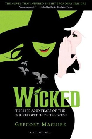 Wicked The Life and Times of the Wicked Witch of the West  1995 (Movie Tie-In) edition cover