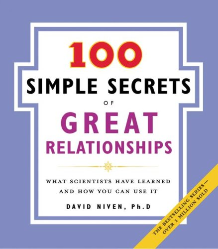 100 Simple Secrets of Great Relationships What Scientists Have Learned and How You Can Use It N/A edition cover