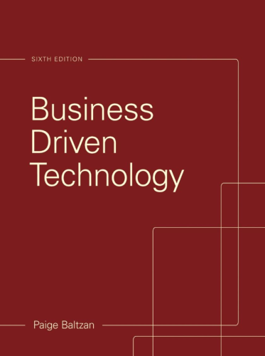 Business Driven Technology  6th 2015 9780073376905 Front Cover