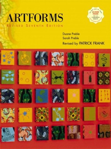 Artforms An Introduction to the Visual Arts 7th 2004 (Revised) edition cover