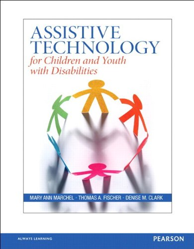 Assistive Technology for Children and Youth with Disabilities   2015 edition cover