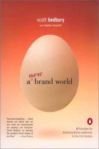 New Brand World Eight Principles for Achieving Brand Leadership in the Twenty-First Century N/A edition cover