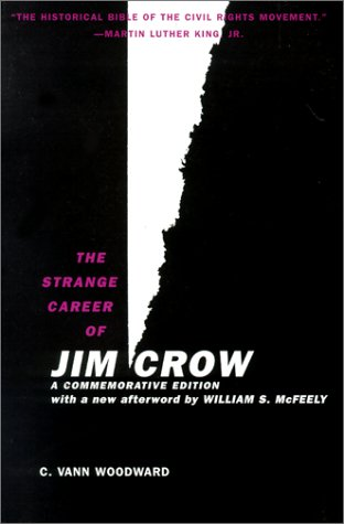 Strange Career of Jim Crow  2nd 2002 (Revised) 9780195146905 Front Cover