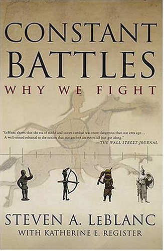 Constant Battles Why We Fight  2004 (Revised) edition cover