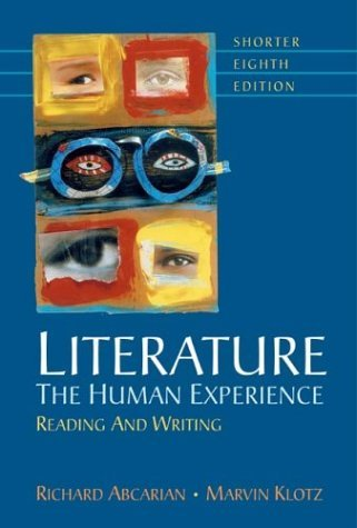 Literature : The Human Experience Reading and Writing 8th 2004 edition cover