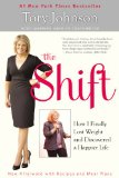 Shift How I Finally Lost Weight and Discovered a Happier Life  2014 edition cover