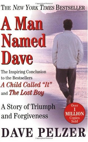 Man Named Dave A Story of Triumph and Forgiveness  1999 (Reprint) edition cover