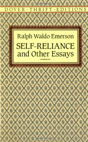 Self-Reliance and Other Essays   1993 (Reprint) edition cover