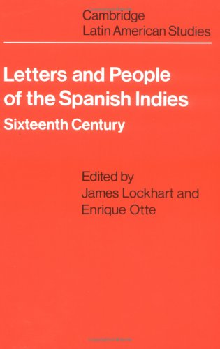 Letters and People of the Spanish Indies Sixteenth Century  1976 edition cover