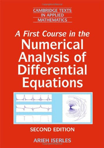First Course in the Numerical Analysis of Differential Equations  2nd 2008 (Revised) edition cover