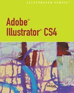 Adobe Illustrator CS4   2010 9780538750905 Front Cover