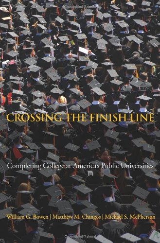 Crossing the Finish Line Completing College at America's Public Universities  2011 edition cover