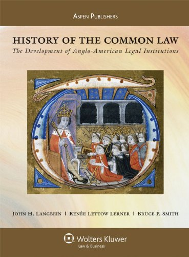 History of the Common Law The Development of Anglo-American Legal Institutions 2nd 2009 edition cover