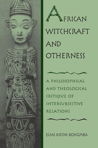 African Witchcraft and Otherness A Philosophical and Theological Critique of Intersubjective Relations  2001 edition cover
