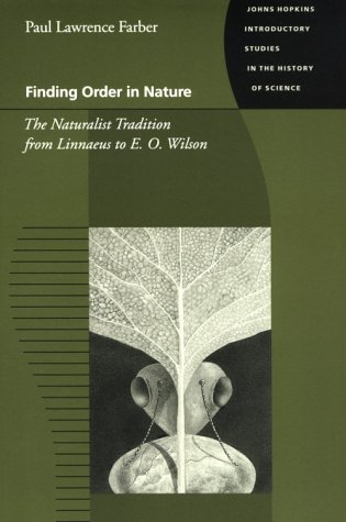 Finding Order in Nature The Naturalist Tradition from Linnaeus to E. O. Wilson  2000 edition cover