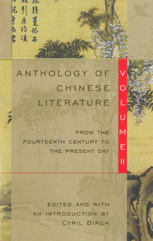 Anthology of Chinese Literature From the Fourteenth-Century to the Present Day N/A edition cover