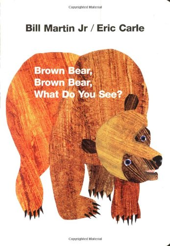 Brown Bear, Brown Bear, What Do You See?  2nd 1995 (Revised) 9780805047905 Front Cover