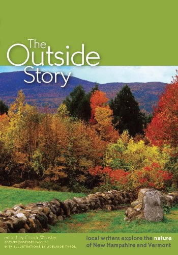 Outside Story Local writers explore the nature of New Hampshire and Vermont  2007 9780978659905 Front Cover