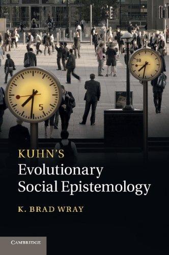 Kuhn's Evolutionary Social Epistemology   2014 9781107632905 Front Cover