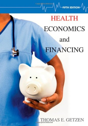 Health Economics and Financing  5th 2013 edition cover