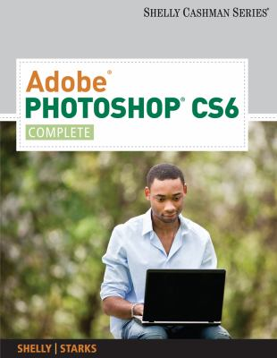 Adobe� Photoshop� CS6 - Complete   2013 edition cover