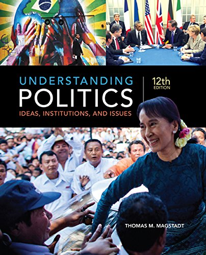 Understanding Politics: Ideas, Institutions, and Issues  2016 9781305629905 Front Cover