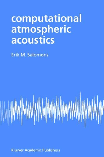 Computational Atmospheric Acoustics   2001 9781402003905 Front Cover